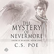 The Mystery of Nevermore: Snow & Winter Audiobook by C S Poe Narrated by Derrick McClain