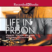 Life in Prison (       UNABRIDGED) by Stanley Tookie Williams Narrated by Ty Jones