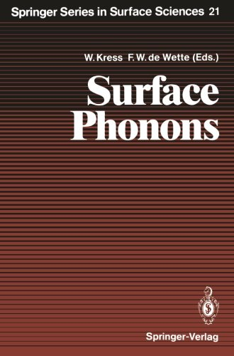 Surface Phonons (Springer Series in Surface Sciences)