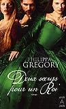 echange, troc Philippa Gregory - Deux soeurs pour un roi