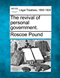 The Revival of Personal Government.