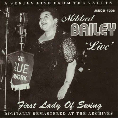 Mildred Bailey - First Lady Of Swing Live - Zortam Music