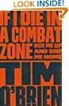 If I Die in a Combat Zone: Box Me Up...