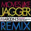 Moves Like Jagger (Remix) [feat. Christina Aguilera]