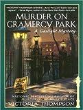 Murder on Gramercy Park (Gaslight Mystery)