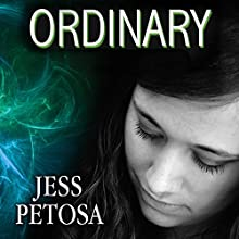 Ordinary: Exceptional, Book 3 (       UNABRIDGED) by Jess Petosa Narrated by Emily Durante