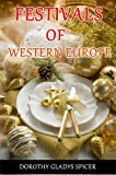 img - for Festivals of Western Europe (Illustrated the colorful pictures in current festivals) book / textbook / text book