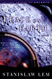 Peace on Earth (From the Memoirs of Ijon Tichy Book 4)