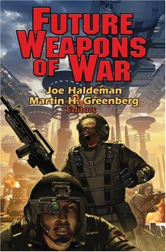 Future Weapons of War (Baen Book)