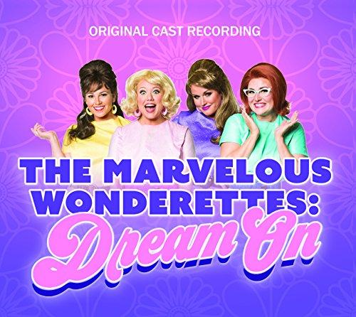 Wonderettes: Dream on (Marvelous Wonderettes compare prices)