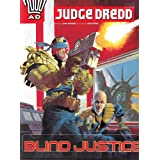 Judge Dredd: Blind Justice (2000 AD S.)by John Wagner