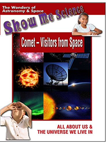Comet Visitors from Space - Show Me Science Astronomy and Space