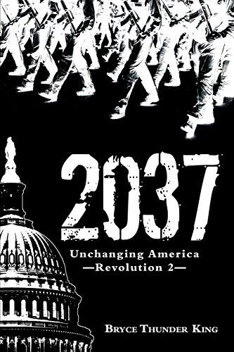 2037: Unchanging America-Revolution 2