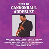 Best Of Cannonball Adderly ~ Cannonball Adderley