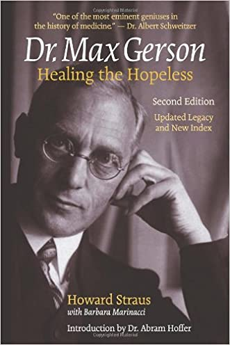 Dr. Max Gerson Healing the Hopeless