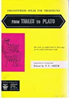 From Thales to Plato Philosophers Speak for…