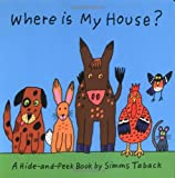 Where is My House? (1593541120) by Taback, Simms