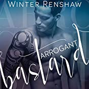 Arrogant Bastard | Winter Renshaw