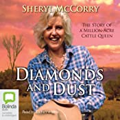 Diamonds and Dust: The Story of a Million-Acre Cattle Queen | [Sheryl McCorry]