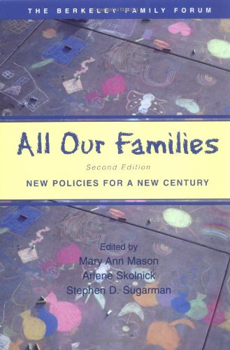 All Our Families: New Policies for a New Century