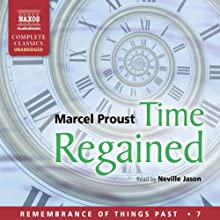 Time Regained: Remembrance of Things Past, Volume 7 | Livre audio Auteur(s) : Marcel Proust Narrateur(s) : Neville Jason