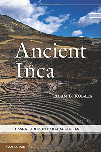 Ancient Inca (Case Studies in Early Societies)