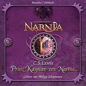 Prinz Kaspian von Narnia (Chroniken von Narnia 4) Hörbuch