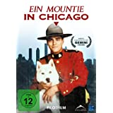 "Ein Mountie in Chicago - Pilotfilmvon ""Paul Gross"""