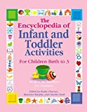 The Encyclopedia of Infant and Toddler Activities: For Children Birth to 3 (English Edition)