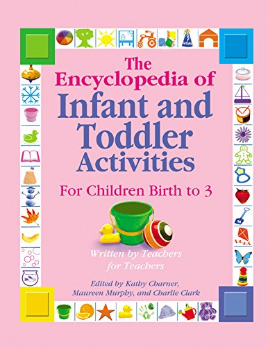 The Encyclopedia of Infant and Toddler Activities: For Children Birth to 3 (Gryphon House Inc Book compare prices)