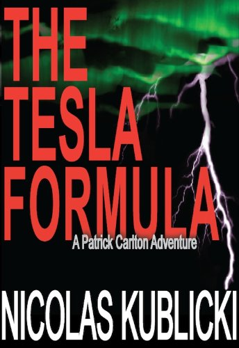 The Tesla Formula (A Patrick Carlton Adventure Book 2)