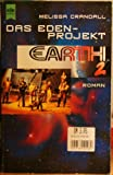 Earth 2, Das Eden-Projekt