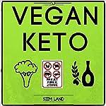 Vegan Keto: The Vegan Ketogenic Diet for Rapid Fat Loss | Siim Land