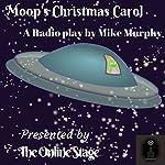 Moop's Christmas Carol | Mike Murphy