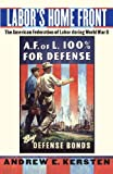 img - for Labor's Home Front: The American Federation of Labor during World War II book / textbook / text book