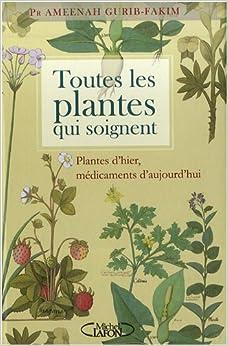 Toutes les plantes qui soignent plantes d for Toutes les plantes