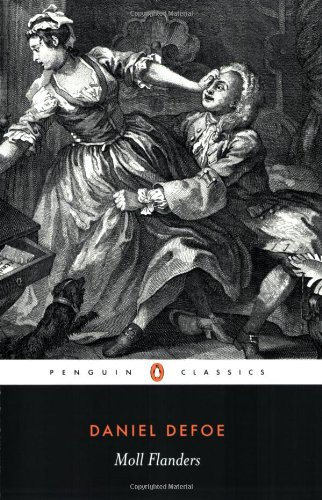 Moll Flanders: The Fortunes and Misfortunes of the Famous...