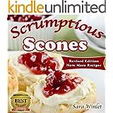 Scones (Scrumptious Scones, Simply the Best Scone Recipes Book 1)