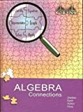 img - for Algebra Connections, Version 3.0 book / textbook / text book