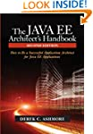 The Java Ee Architect's Handbook: How...