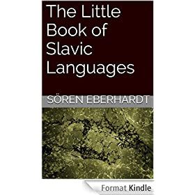 The Little Book of Slavic Languages (English Edition)