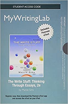 The write stuff thinking through essays 2nd edition