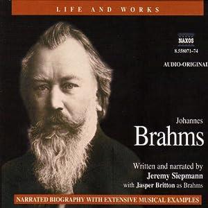 Life & Works - Johannes Brahms Audiobook