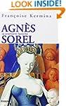Agn�s Sorel: La premi�re favorite