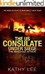 The US Consulate under Siege: The Ben...