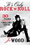 It's Only Rock 'n' Roll: Thirty Years…