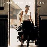 Love Story ~ Vivian Green