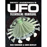 Gerry Anderson's UFO: The Technical Manualby Chris Bentley