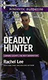 Deadly Hunter (Harlequin Romantic Suspense\Conard County: The Next Generation)