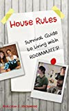 House Rules - Survival Guide to Living with Roommates